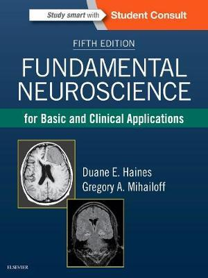 Fundamental Neuroscience for Basic and Clinical Applications 5/e